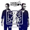 Magic House Cops - House Laws Show 003 2017-10-24 Artwork