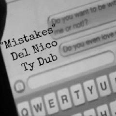 Mistakes X Ty Dub