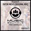 #MBFD023 - Kopech - Fator Medo ( Original Mix )**FREE DOWNLOAD**