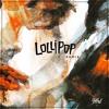 Lollipop (Bishu Remix)