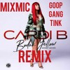Cardi B - Bodak Yellow [Official Remix] ft. MixMic and GoopGangTink