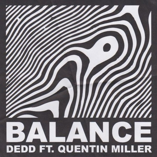 Balance (ft. Quentin Miller)