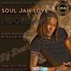 Soul Jah Love NDOFIRAPO Album Mix By blcklst Dux