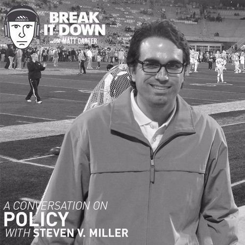 A Conversation on Policy with Steven V Miller (Ep 96)