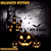 Halloween Mixtape [ Beg Konpa , AfroBeat , Raboday ,HipHop]