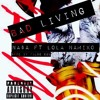 Bad Living NA$A FT LOLA NAMIKO PROD. False Ego