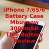 IPhone 7 - 6S - 6 Battery Case Mbuynow 3000mAH Thin Battery Review