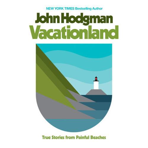 Vacationland by John Hodgman, read by John Hodgman