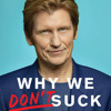 Why We Don't Suck by Denis Leary, read by Denis Leary