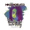 Mike Morato - Buscando una lady (Mashup)