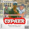 Cypher - Danny_Wan_Ft_M.P_X_Nikobwoy. _Pro: M.O.G_ Mixed by : Siq Murderiation