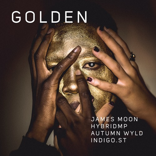 James Moon,HybridMp,Autumn Wyld,Indigo.St - Golden