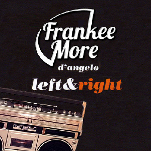 Left To Right (Frankee More Bootleg)