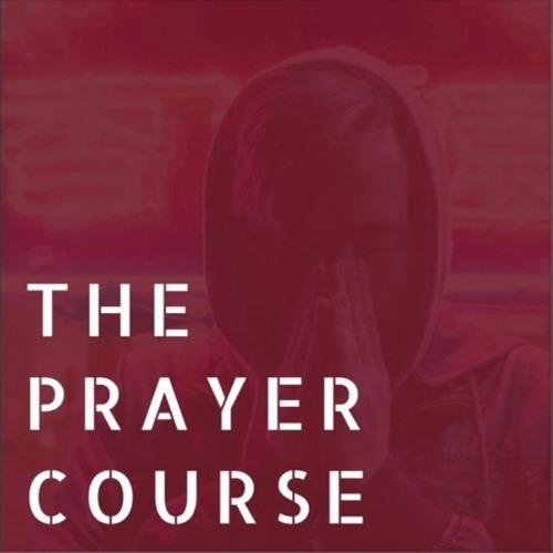 The Prayer Course - Petition - Oct. 22, 2017 - Glenn Kahler