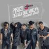 ★ Piso 21 ft Manuel Turizo - Déjala que vuelva (JArroyo Extended Edit) ★