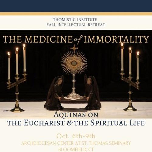 Reinhard Huetter - Divine Faith: Aquinas's Key to Eucharistic Realism (October 2017)
