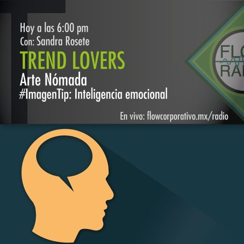Trend Lovers 100 - Arte Nómada / Inteligencia emocional