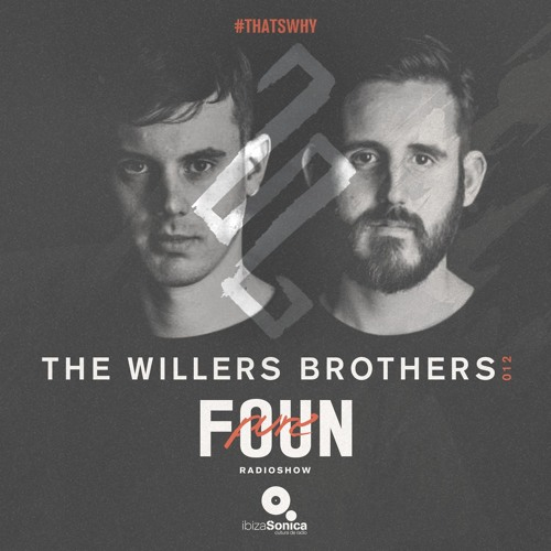 PURE FOUN 012 · THE WILLERS BROTHERS · Ibiza Sonica Radio