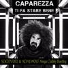 Caparezza - Ti Fa Stare Bene (Socievole & Adalwolf Mega Clubby Bootleg)