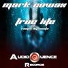 AUDIOQUENCE001 : Mark Cowax - True Life (X6Cta Remix)