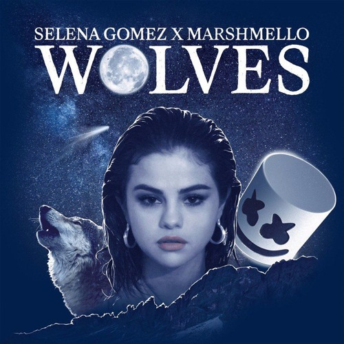 Selena Gomez & Marshmello – Wolves(follow to listen to the new songs first:)