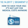 10-14-2017 | SEGMENT 2 | How to hack your HSA: It's not just for medical costs anymore