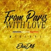 FROM PARIS WITH LOVE VOL.8 (ELIE DLB MIXTAPE)