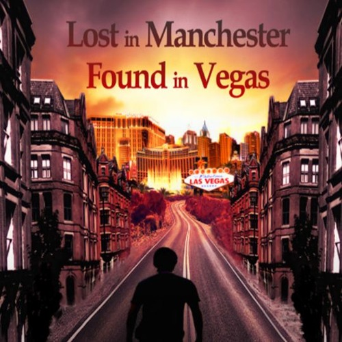 Lost in Manchester, Found in Vegas Official Launch Soundtrack
