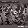Straight Out Of Africa Vol. 7 [Full Mix]