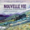NOUVELLE VIE - 1st Sonata: 1. Modere (Featuring Michelle Batty Stanley on flute)