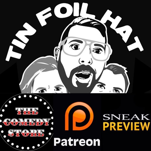 The Tin Foil Hat Inaugural Patreon Ep 1 Teaser