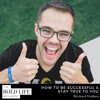 Michael Gebben: How to Be Successful & Stay True to You