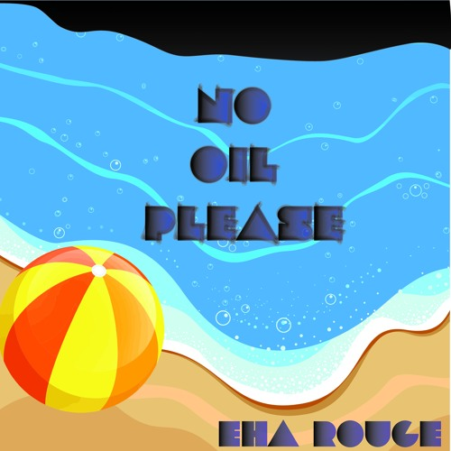 No Oil Please