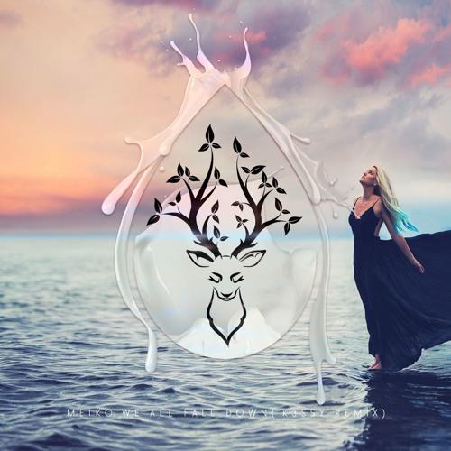 Meiko - We All Fall Down (K3SSY Remix)