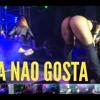 MONTAGEM - TU GOSTA NÃO GOSTA VS QUE POPOTÃO POPOTÃO GRANDÃO (( BRAABA 2017 ))((DJ MT Dos Lagos)) mp3