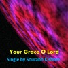 Your Grace O Lord: Christian Music Gospel Songs English [Pop Rock For Humanity]
