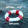 Armon And Trey-Drown (AUDIO)
