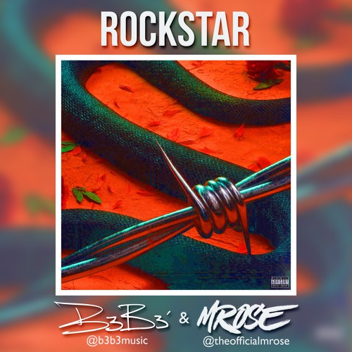 ROCKSTAR - B3B3' x MRose (Prod by. @Genedaox)