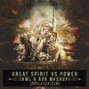 Great Spirit vs Power (Hardwell & Armin Van Buuren Mashup/Arthur Lion Edit)