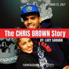 The Chris Brown Story and this week's Hip-hop Headlines