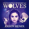 Selena Gomez X Marshmello - Wolves (AXEON Remix)