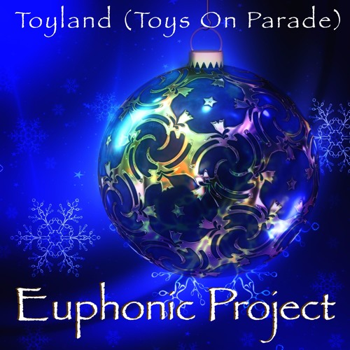Toyland (Toys on Parade)