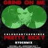Download Chp - Grind On Me Pretty Ricky RyderMix Mp3