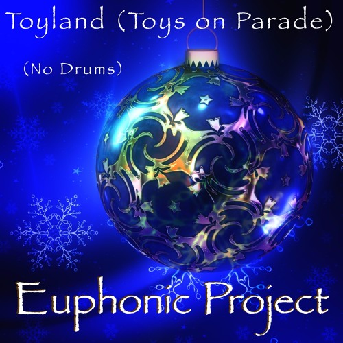 Toyland (Toys on Parade) (No Drums)