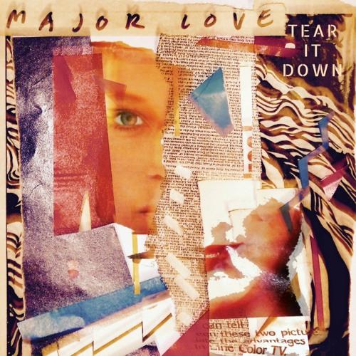 01 Tear It Down - Major Love