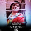 Sapne Re - Songs.pk