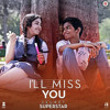 I'll Miss You - Songs.pk