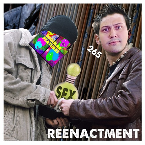 265: The One Where Joe Gives Us A Sex Drug