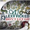Alex Wicked - World Go Round