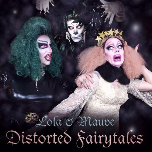 Distorted Fairytales